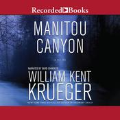 Manitou Canyon by  William Kent Krueger audiobook