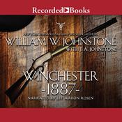 Winchester 1887 by  William W. Johnstone audiobook
