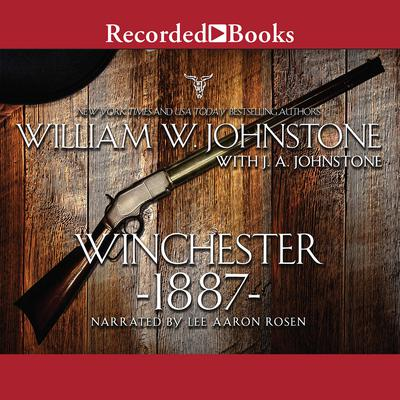 Winchester 1887 by J. A. Johnstone audiobook