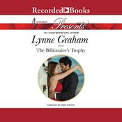 The Billionaire's Trophy by  Lynne Graham audiobook
