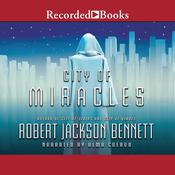 City of Miracles by  Robert Jackson Bennett audiobook