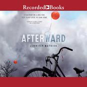 Afterward by  Jennifer Mathieu audiobook