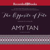 The Opposite of Fate by  Amy Tan audiobook