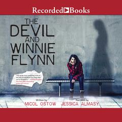 The Devil and Winnie Flynn by Micol Ostow audiobook