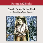 Shark Beneath the Reef by  Jean Craighead George audiobook