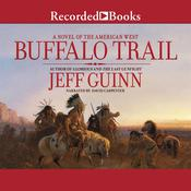 Buffalo Trail by  Jeff Guinn audiobook