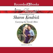 Carrying the Greek's Heir by  Sharon Kendrick audiobook