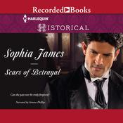 Scars of Betrayal by  Sophia James audiobook