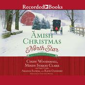 Amish Christmas at North Star by  Katie Ganshert audiobook