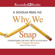 Why We Snap by  R. Douglas Fields audiobook