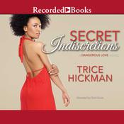 Secret Indiscretions by  Trice Hickman audiobook