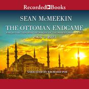 The Ottoman Endgame by  Sean McMeekin audiobook