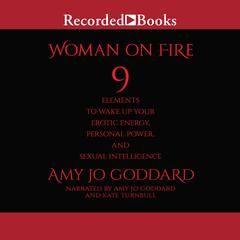 Woman on Fire by Amy Jo Goddard audiobook