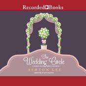 The Wedding Circle by  Ashton Lee audiobook