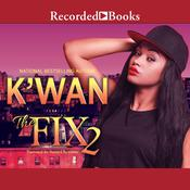 The Fix 2 by  K'wan audiobook