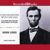 Conversations with Lincoln by  Gordon Leidner audiobook