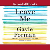 Leave Me by  Gayle Forman audiobook