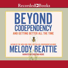 Beyond Codependency by Melody Beattie audiobook