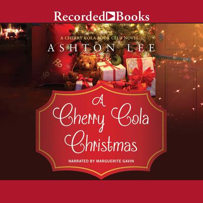 A Cherry Cola Christmas by Ashton Lee audiobook