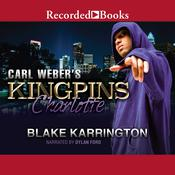 Carl Weber's Kingpins by  Blake Karrington audiobook