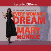 Every Woman's Dream by  Mary Monroe audiobook