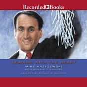 Leading With the Heart by  Mike Krzyzewski audiobook