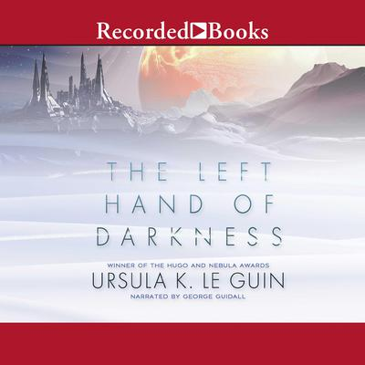 The Left Hand of Darkness by Ursula K. Le Guin audiobook