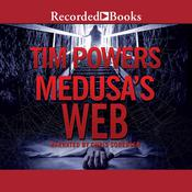 Medusa's Web by  Tim Powers audiobook