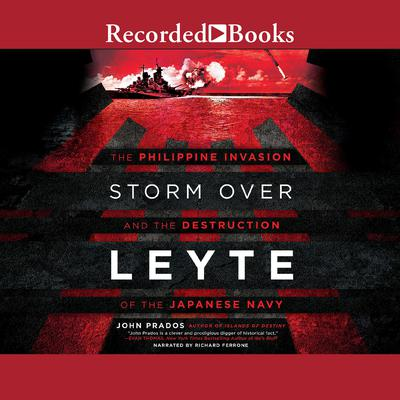 Storm Over Leyte by John Prados audiobook