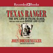 Texas Ranger by  John Boessenecker audiobook