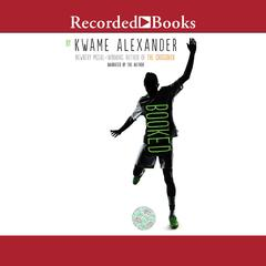 Booked by Kwame Alexander audiobook