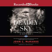 Deadly Sky (2016 Re-issue) by  John C. McManus audiobook