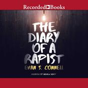 The Diary of a Rapist by  Evan S. Connell audiobook