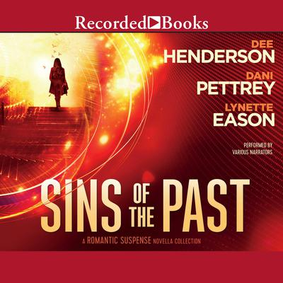 Sins of the Past by Dee Henderson audiobook