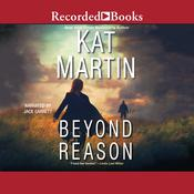Beyond Reason by  Kat Martin audiobook