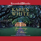 Spinning the Moon by  Karen White audiobook