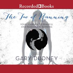 The Tao of Running by Gary Dudney audiobook