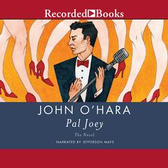 Pal Joey by John O'Hara audiobook