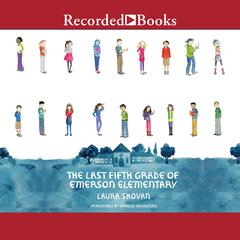 The Last Fifth Grade of Emerson Elementary by Laura Shovan audiobook