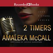 2 Timers by  Amaleka McCall audiobook