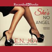 She's No Angel by  Nikita Lynnette Nichols audiobook