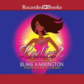 Single Ladies 2 by  Blake Karrington audiobook