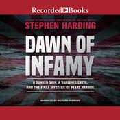 Dawn of Infamy by  Stephen Harding audiobook