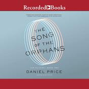 The Song of the Orphans by  Daniel Price audiobook