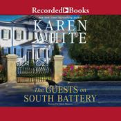 The Guests on South Battery by  Karen White audiobook