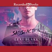 Satisfaction by  Lexi Blake audiobook