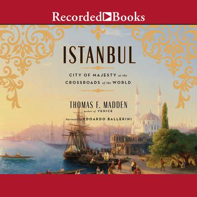 Istanbul by Thomas F. Madden audiobook