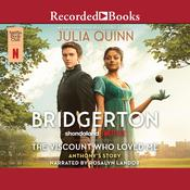 The Viscount Who Loved Me by  Julia Quinn audiobook