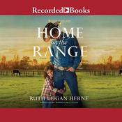 Home on the Range by  Ruth Logan Herne audiobook