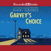 Garvey's Choice by  Nikki Grimes audiobook